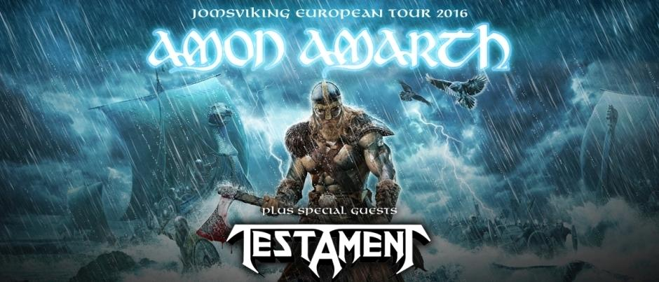 Get Your Tickets Now For Amon Amarth (Testament & Grand Magus)!